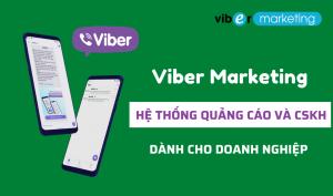 Viber Marketing hệ thống quảng cáo và chăm sóc khách hàng